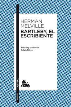 Amazon e libros gratis descargar BARTLEBY, EL ESCRIBIENTE  en español de HERMAN MELVILLE