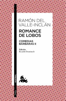 Descargar gratis eub epbooks ROMANCE DE LOBOS DJVU FB2 en español de RAMON MARIA DEL VALLE INCLAN 9788467041651