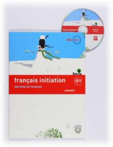 3º ep- francés iniciation 3º/4º educacion primaria  castellano-9788467562651
