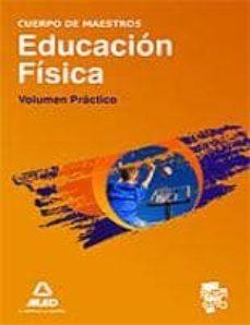 Permacultivo.es Cuerpo De Maestros. Educacion Fisica: Volumen Practico Image