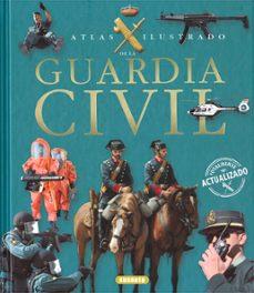 guardia civil: atlas ilustrado-9788467709551
