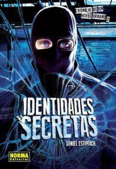 Javiercoterillo.es Cronicas De Un Heroe Urbano 2: Identidades Secretas Image