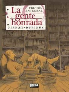 Descargar y leer LA GENTE HONRADA (ED. INTEGRAL) gratis pdf online 1