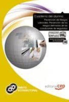 Costosdelaimpunidad.mx Cuaderno Del Alumno Prevención De Riesgos Laborales: Prevención D E Riesgos Derivados De Las Condiciones De Seguridad Image