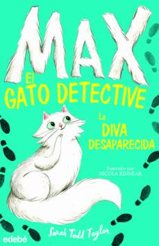 Enmarchaporlobasico.es Max, El Gato Detective 1 : La Diva Desaparecida Image