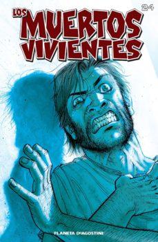 los muertos vivientes #24 (ebook)-robert kirkman-tony moore-9788468474151