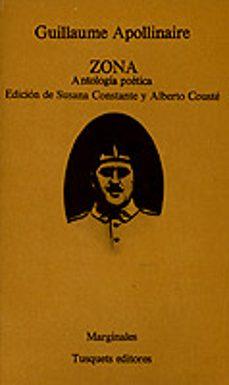 zona antologia poetica-guillaume apollinaire-9788472230651