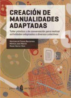 Descargar libros gratis en archivo pdf CREACION DE MANUALIDADES ADAPTADAS (Literatura española) PDB RTF ePub 9788476286951