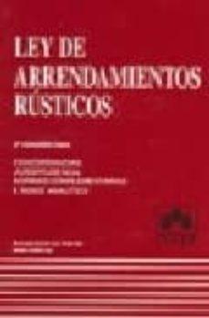 Concursopiedraspreciosas.es Ley De Arrendamientos Rusticos: Jurisprudencia, Comentarios, Legi Slacion Complementaria. Indice Analitico (3ª Ed.) Image