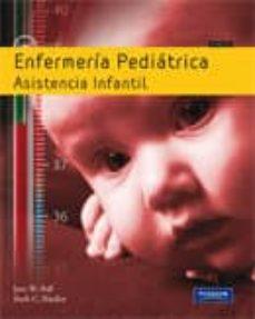 Libros para descargar en ipod touch ENFERMERIA PEDIATRICA de JANE W. BAL, RUTH C. BINDLER (Literatura española) 9788483226551