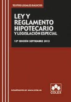 Viamistica.es Ley Y Reglamento Hipotecario Y Legislacion Especial (12ª Ed.) Image