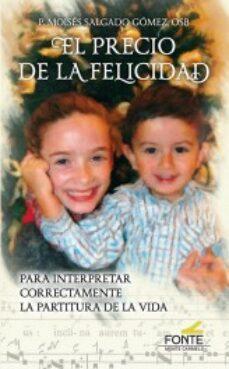 Descargas de libros electrónicos para ipod EL PRECIO DE LA FELICIDAD de MOISES SALGADO  (Spanish Edition) 9788483539651