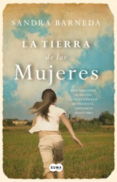 Descargar libros en francés mi kindle LA TIERRA DE LAS MUJERES iBook 9788483657751 de SANDRA BARNEDA in Spanish
