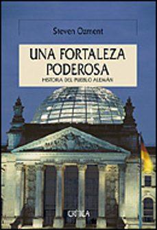 Concursopiedraspreciosas.es Una Fortaleza Poderosa: Historia Del Pueblo Aleman Image