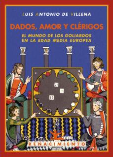 Dados Amor Y Clerigos Luis Antonio Villena Comprar Libro 9788484725251