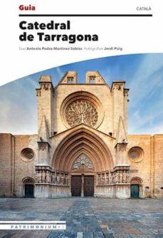 Guia Catedral De Tarragona Patrimonium 3 Catalan Jordi Puig Castellano Comprar Libro 9788484788751