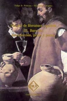 Emprende2020.es Barroco: Introduccion, Prosa Y Poesia (Manual De Literatura Españ Ola, T. Iii) Image
