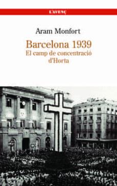 Geekmag.es Barcelona 1939: El Camp De Concentracio D Horta Image