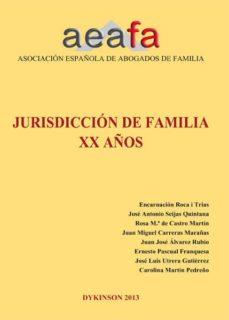 jurisdicción de familia xx años (ebook)-encarnación roca trías [et al.]-9788490314951
