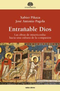entrañable dios (ebook)-xabier pikaza-jose antonio pagola-9788490732151