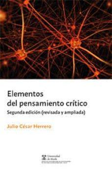 Titantitan.mx Elementos Del Pensamiento Crítico - 2ª Ed. Segunda Edición. Ampliada Y Revisada Image
