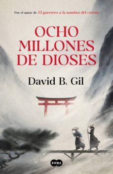 ocho millones de dioses (ebook)-david b. gil-9788491293651