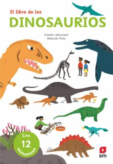 los dinosaurios  (con 12 animaciones)-sandra laboucarie-9788491820451