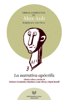 Descargar libro amazon OBRAS COMPLETAS VOL. IX: LA NARRATIVA APOCRIFA 9788491920151 (Spanish Edition) de MAX AUB
