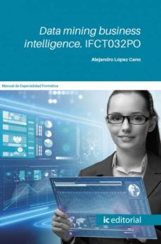 Libros gratis para descargar en ipad 2 (I.B.D.) DATA MINING BUSINESS INTELLIGENCE. IFCT032PO in Spanish