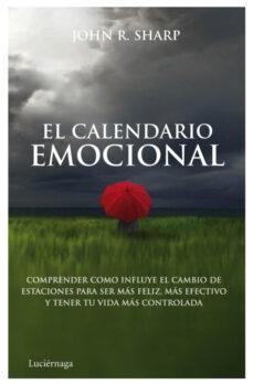 Cdaea.es (Pe)el Calendario Emocional: Comprender Como Influye El Cambio De Estaciones Para Ser Mas Feliz, Mas Efectivo Y Tener Tu Vidarolada Image