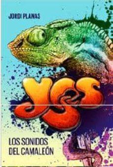 yes: los sonidos del camaleon-jordi planas-9788494065651