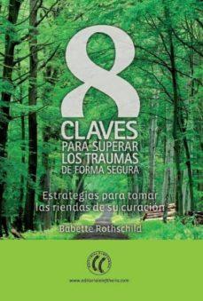 Debatecd.mx 8 Claves Oara Superar Los Traumas De Forma Segura: Estrategias Pa Ra Tomar Las Riendas De Su Curacion Image