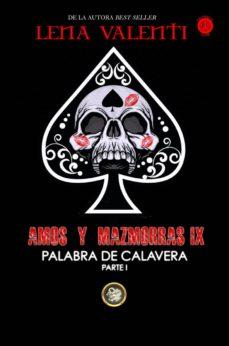 Descargar libro de google book como pdf AMOS Y MAZMORRA IX: PALABRA DE CALAVERA (PARTE 1) 9788494787751 en español de LENA VALENTI MOBI PDF DJVU