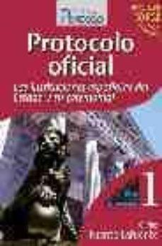 Inmaswan.es Protocolo Oficial: Las Instituciones Españolas Del Estado Y Su Ce Remonial (Incluye Cd) Image