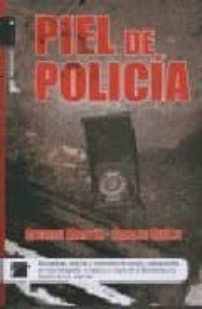 piel de policia-andreu martin-carles quilez-9788496544451