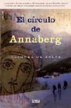 Descargar libro electrónico para teléfonos móviles EL CIRCULO DE ANNABERG de ALFONSO DE SALAS