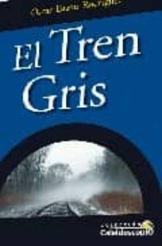 Valentifaineros20015.es El Tren Gris Image