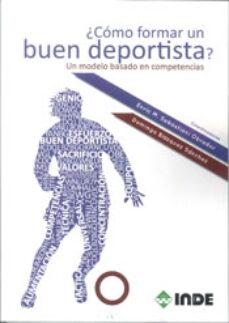 ¿como formar un buen deportista?-enric m. sebastiani obrador-9788497293051