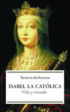 Valentifaineros20015.es Isabel La Catolica: Vida Y Reinado Image