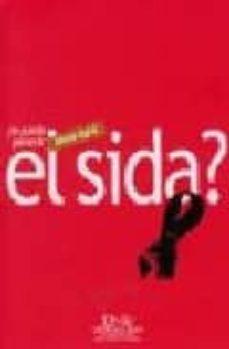 Libros para descargar ¿SE PUEDE PREVENIR EL SIDA?