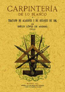 Descarga gratuita de libros aduio CARPINTERIA DE LO BLANCO (REPROD. FACSIMIL DE LA ED. DE MADRID, 1 912) (Spanish Edition)