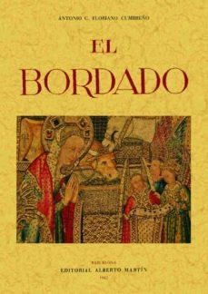 Libros descargables gratis en pdf. EL BORDADO: ARTES DECORATIVAS ESPAÑOLAS (ED. FACSIMIL) de FLORIANO CUMBREÑO ANTONIO MOBI 9788497612951 en español