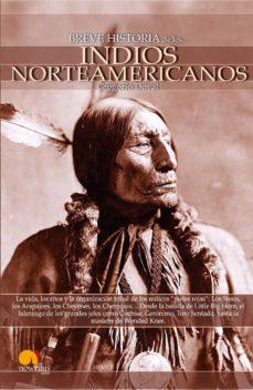 los indios norteamericanos (breve historia de...)-gregorio doval-9788497635851