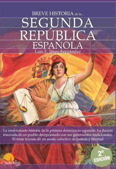 breve historia de la segunda republica española-luis enrique iñigo fernandez-9788497639651