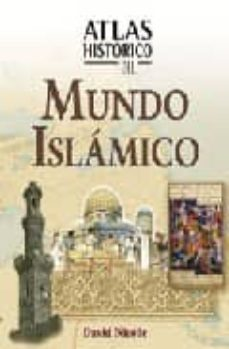 atlas historico del mundo islamico-david nicolle-9788497646451