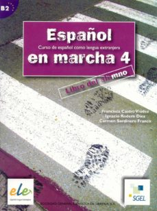 Valentifaineros20015.es Español En Marcha 4. Libro Del Alumno Image