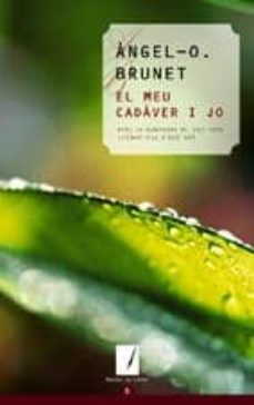 Amazon descarga gratuita de libros de audio EL MEU CADAVER I JO PDF de ANGEL O. BRUNET I LAS 9788497912051