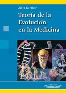Descargando audiolibros en el nook TEORIA DE LA EVOLUCION EN LA MEDICINA 9788498353051 de JULIO SANJUAN