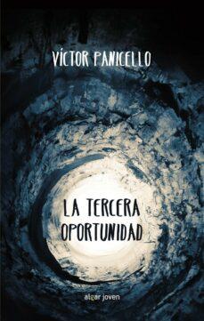 la tercera oportunidad-victor panicell-9788498458251