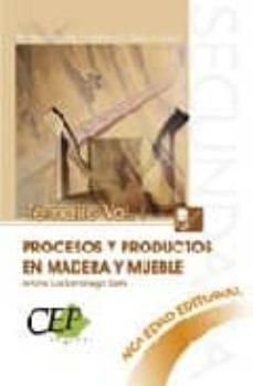 Elmonolitodigital.es Temario Oposiciones Vol. I. Cuerpo De Profesores De Enseñanza Sec Undaria. Procesos Y Productos En Madera Y Mueble Image